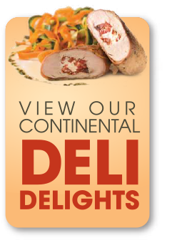 View Our Continental Deli Delights